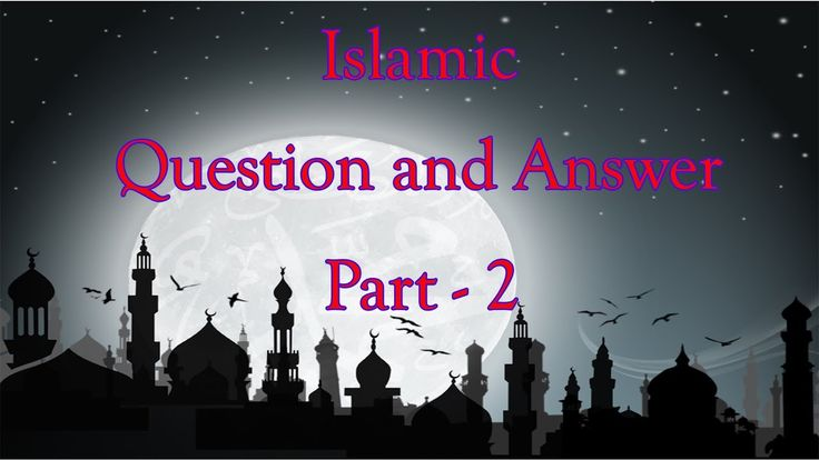 Islamic Question and Answer part- 02 !!!