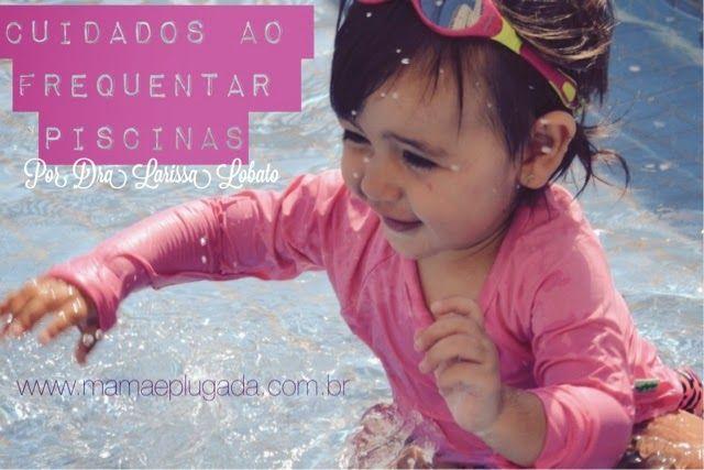 Cuidados com a pele do bebê na piscina | Mamãe Plugada
