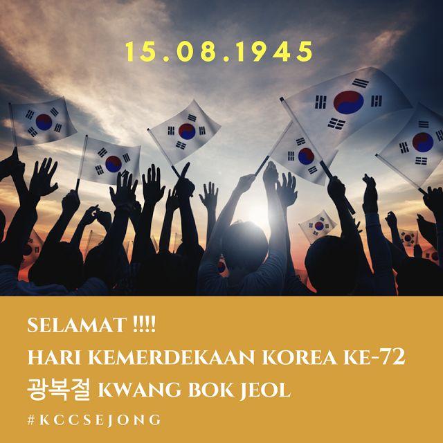 Selamat !!!! Hari kemerdekaan Korea ke-72 광복절 kwang bok jeol
