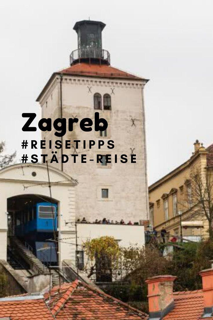 Stadtetrip Zagreb Sehenswurdigkeiten In Kroatiens Hauptstadt In 2020 Zagreb Kroatien Korcula Kroatien