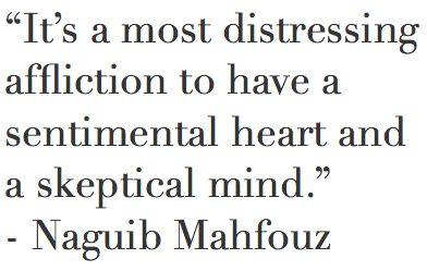 INTJ - sentimental heart, skeptical mind Naguib Mahfouz, Egyptian writer and existentialist - 1911-2006