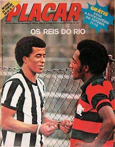 Jairzinho (Botafogo) e Paulo Cézar Caju - 1972 - Os Reis do Rio. Naquele ano, título rubro-negro no Campeonato Carioca (Placar).