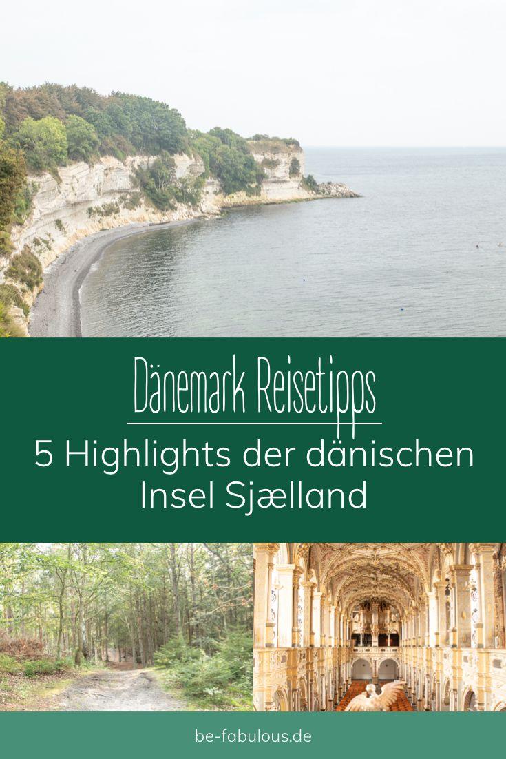 Die Highlights Der Danischen Insel Sjaelland Seeland Danemark Urlaub Weltreise Reisen