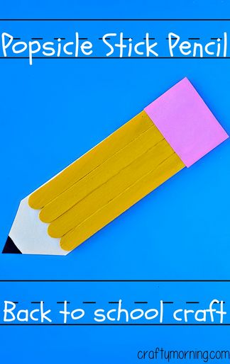 Back to School Popsicle Stick Pencil Craft for Kids | CraftyMorning.com #kidscraft #preschool