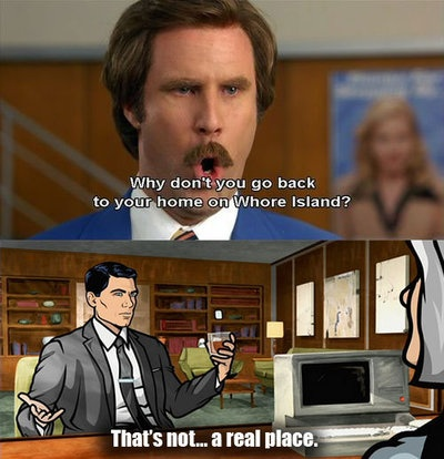Lol! My two favourite guys, Ron Burgundy and Streling Archer! ^_^