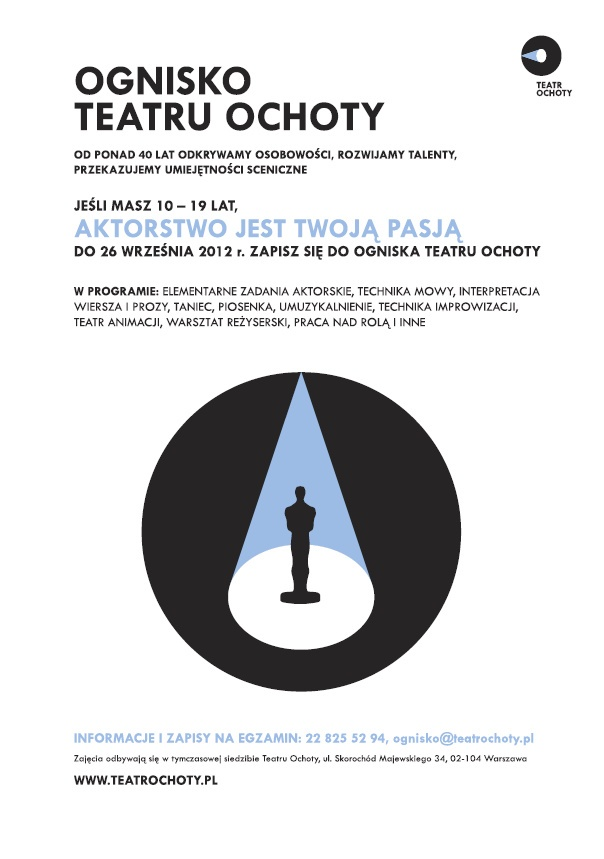 http://www.teatrochoty.pl/index.php?/edukacja/nabor-do-ogniska-teatralnego/