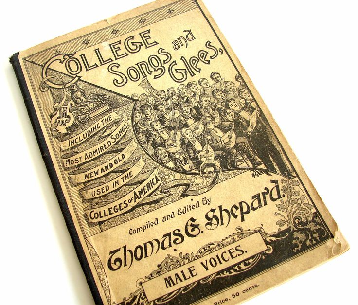 "Vintage / Antique ""College Songs and Glees"" Song Book (c.1896) - Rare Collectible"
