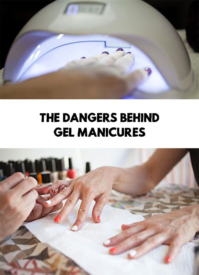 Gel Manicures The Dangers Behind Gel Manicures Gel Manicure Beauty Tips For Skin Diy Beauty Care