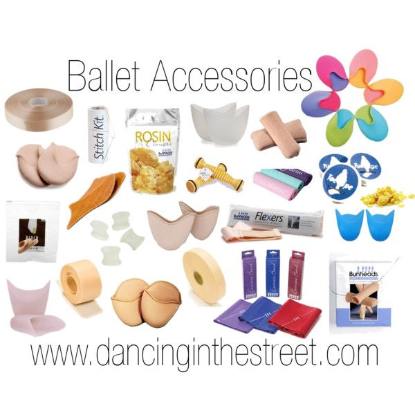 Ballet Accessories from www.dancinginthestreet.com Frm bd: Dance and Performance