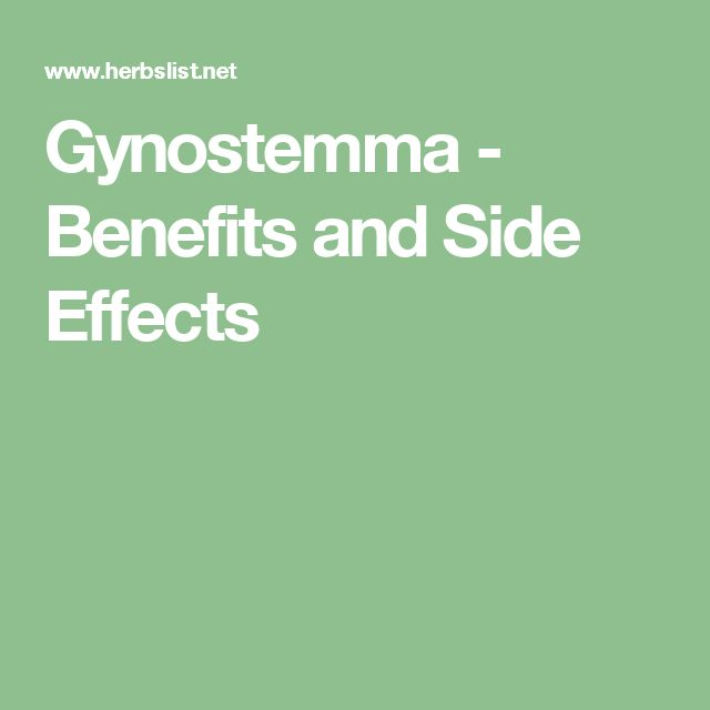 Gynostemma - Benefits and Side Effects