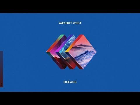 Way Out West - Oceans feat. Liu Bei - YouTube