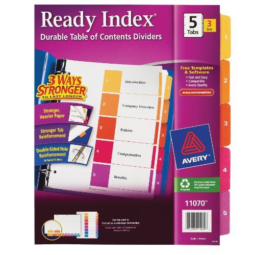 Avery Ready Index Table of Contents Dividers, 5-Tab Set, 3 Sets (11070)  Organize your documents quickly and easily  Print section titles for reports and manuals onto the table of contents page  Preprinted tabs 1-5 (white type on multicolor tabs)  Customize with free templates from avery's site  Preprinted in portrait and landscape formats; ideal for PowerPoint presentations