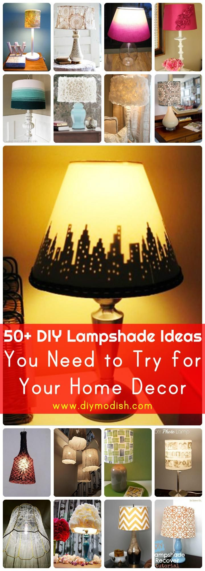 50+ DIY Lampshade Ideas You Need to Try for Your Home Decor - DIY Modish