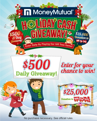 MoneyMutual's Holiday Cash Giveaway!  Play for a Chance at $500 a Day Nov 23 - Dec 31 by Playing Our Gift Toss Game! https://moneymutual.com/holidaycashgiveaway2012 #Sweepstakes