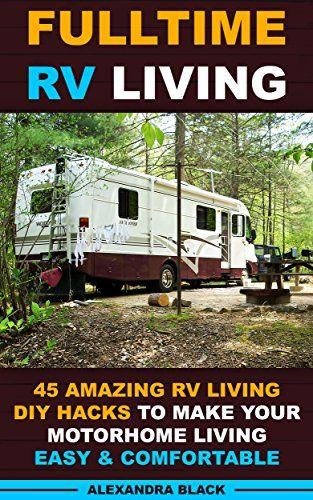 Free Today 8 28 2015 Fulltime Rv Living 45 Amazing Rv