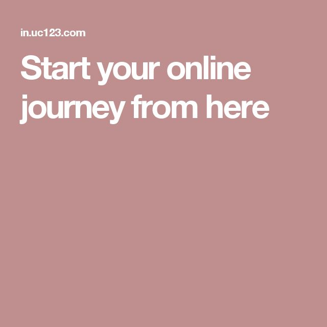 Start your online journey from here