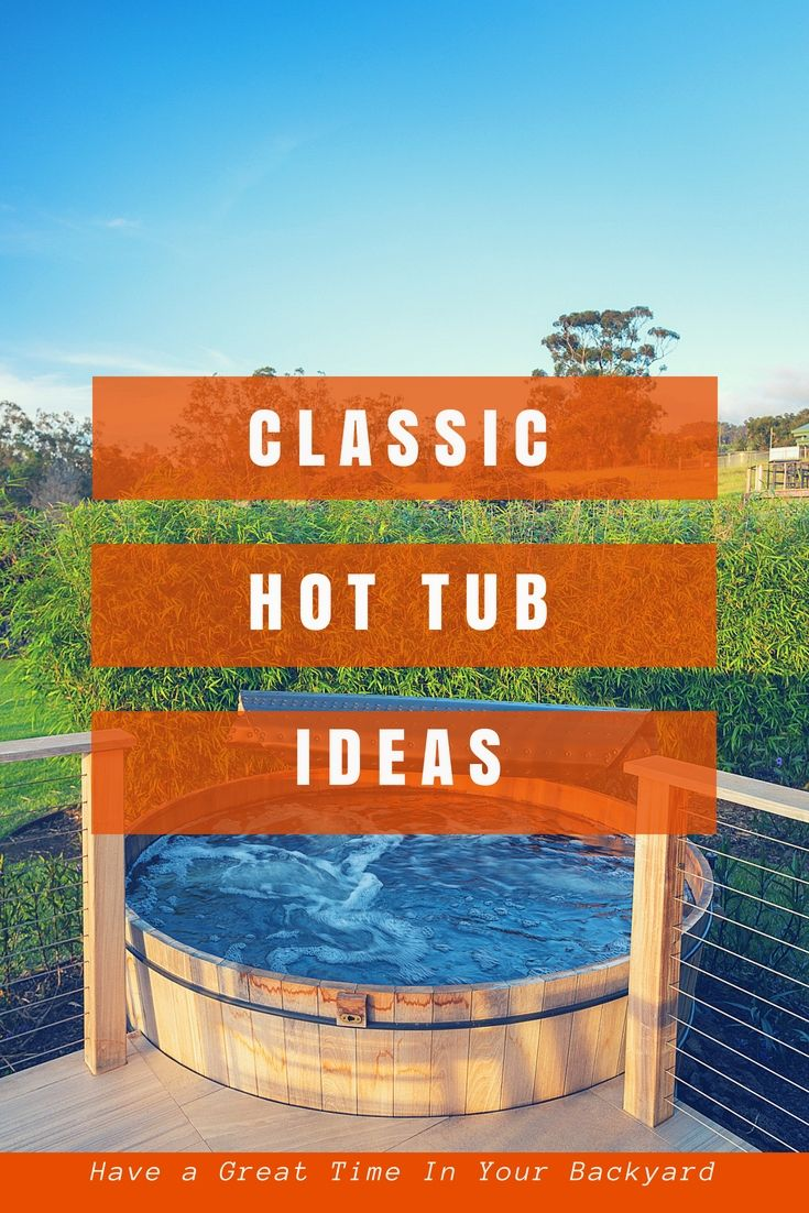 Top Backyard Landscaping Designs For Your Hot Tub Hot Tub Ideas