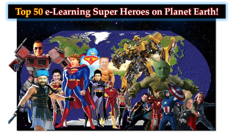 Top 50 e-Learning Super Heroes on Planet Earth!