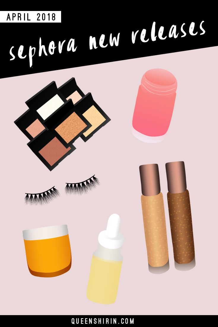 April 2018: New Sephora Beauty Product Releases | Spring has sprung at Sephora, where glowy, hydrated skin and waterproof makeup are trending for April 2018. Here are some new releases that I think you all will love! #sephora #newatsephora #firstatsephora #springmakeup #summermakeup #nomakeupmakeup #glowyskin #cleanbeauty