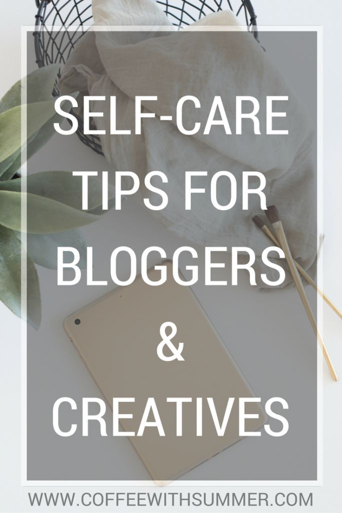 Self-Care Tips For Bloggers And Creatives – Jen O'Neill | Fitness and Wellness Expert