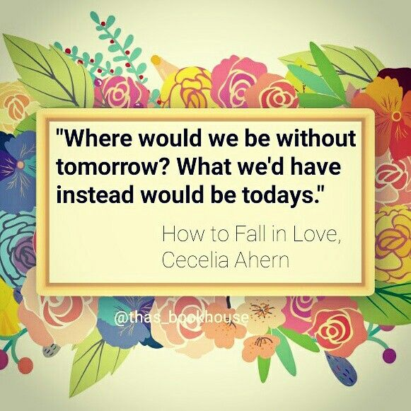 #QuotesfromBooks #ceceliaahern #thas_bookhouse #HowtoFallinLove