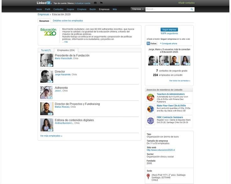 LinkedIn: http://www.linkedin.com/company/educaci-n-2020?trk=tabs_biz_home . Bajo un perfil empresarial, el Linkedin de la organización agrupa a los socios, directores y otros colaboradores. A su vez, utilizan esta plataforma como una gran red de contactos.
