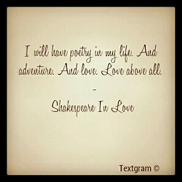 I Will Have Poetry In My Life Famous Quotes William Shakespeare William Shakespeare Quotes Famous Writers William Shakespeare Quotes Shakespeare In Love Quotes