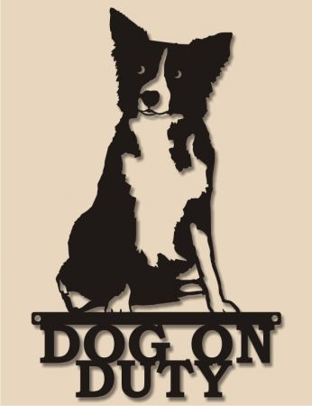 Boarder collie dog on duty sign