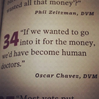 The dream of being a vet. The quote explains it all.