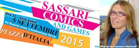 """Ospite di Sassari Comics & Games 2015: da """"Deserto rosso"""" a Destinazione Terra! http://dld.bz/dRP53"""