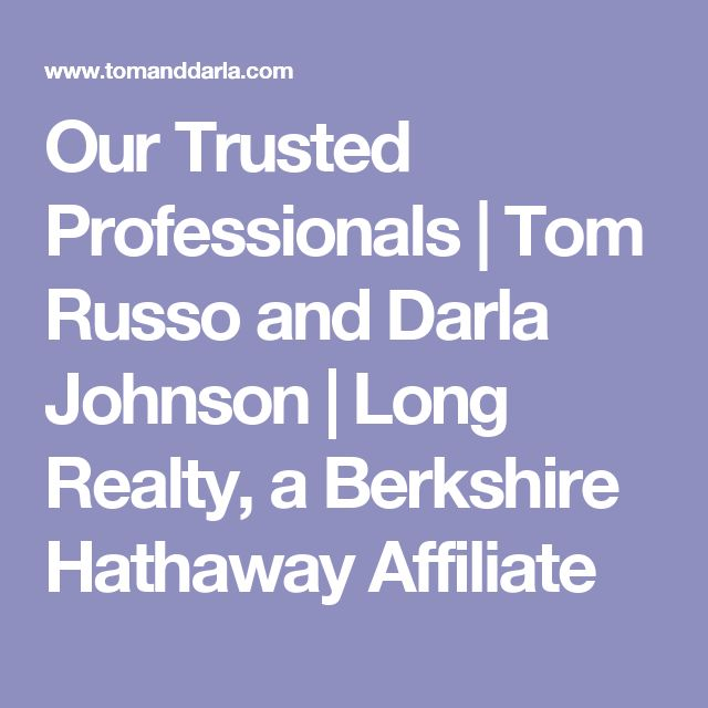 Our Trusted Professionals | Tom Russo and Darla Johnson | Long Realty, a Berkshire Hathaway Affiliate