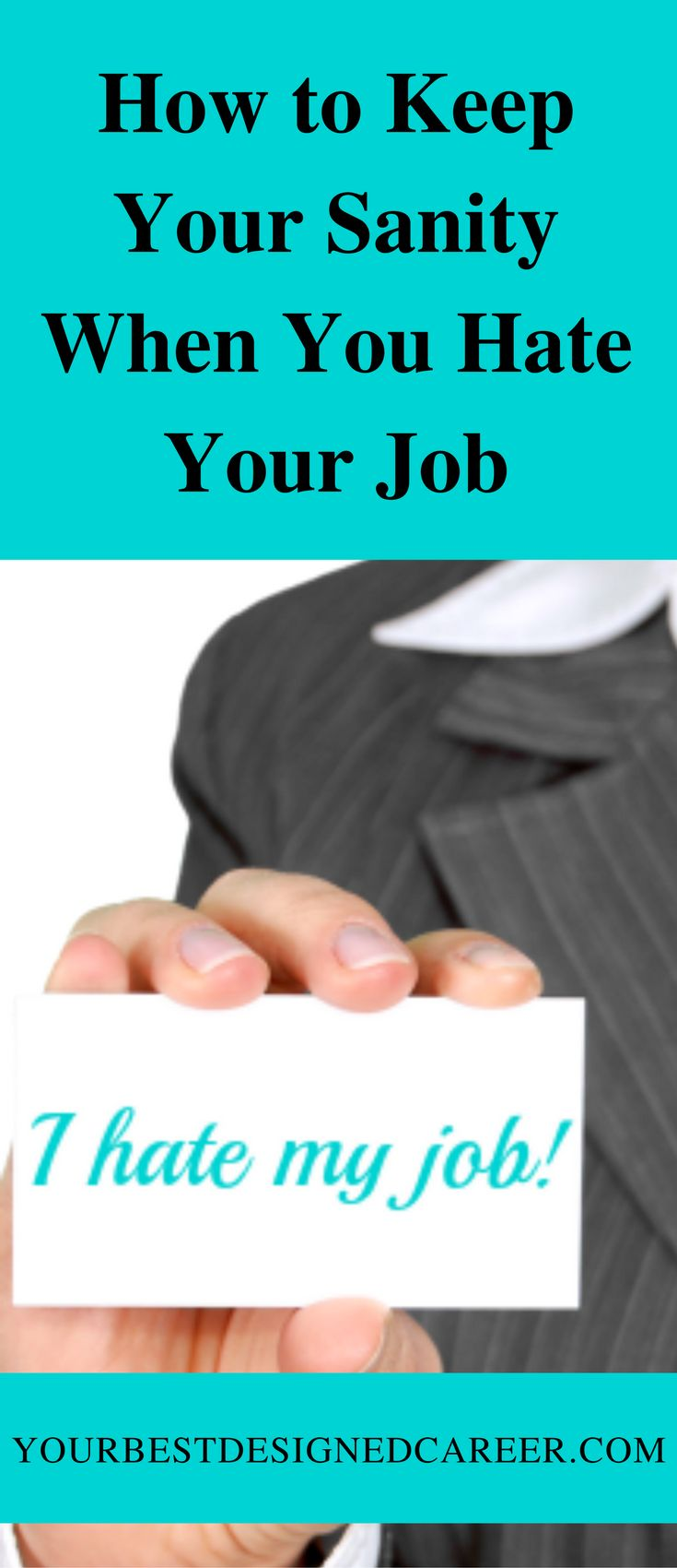 best ideas about hate job hate my job i hate my how to keep your sanity when you hate your job