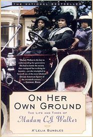 """I am a woman who came from the cotton fields of the South. From there I was promoted to the washtub. From there I was promoted to the cook kitchen. And from there I promoted myself into the business of manufacturing hair goods and preparations….I have built my own factory on my own ground.""                    Madam Walker, National Negro Business League Convention, July 1912"