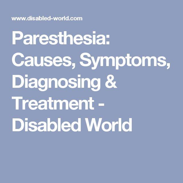 Paresthesia: Causes, Symptoms, Diagnosing & Treatment - Disabled World