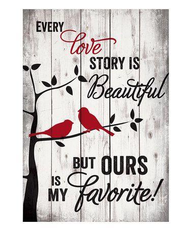 'Every Love Story is Beautiful' Pallet Wall Art #zulily #zulilyfinds