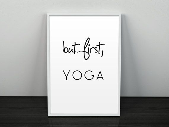 "Yoga Spirituality Poster, ""but first, YOGA"" - Inspirational Quote - Wall Decor - Typography Art Print"