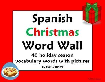 Spanish Christmas Word Wall / La Navidad by Sue Summers - 40 Words with Pictures