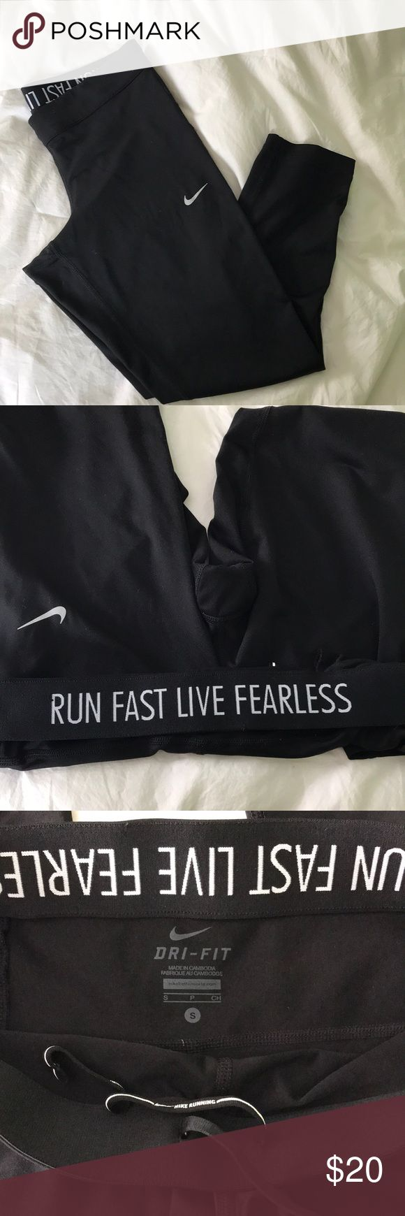 """Nike Running Tights/Leggings Like new condition, Nike Running 3/4 length tights. Back zipper pocket, draw string ties and """"Run Fast Live Fearless"""" on waistband. Nike Pants Leggings"""