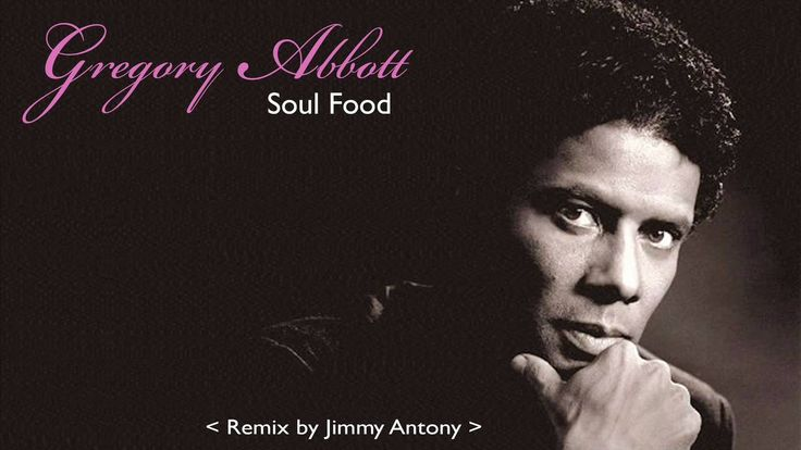 Gregory Abbott Soul Food Remix