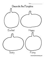 Decorate the Pumpkins Halloween Worksheet: Draw and color faces on these blank pumpkins for the different faces: Excited, Happy, Scary, and Funny. Information: Halloween Worksheet, Pumpkin Worksheet