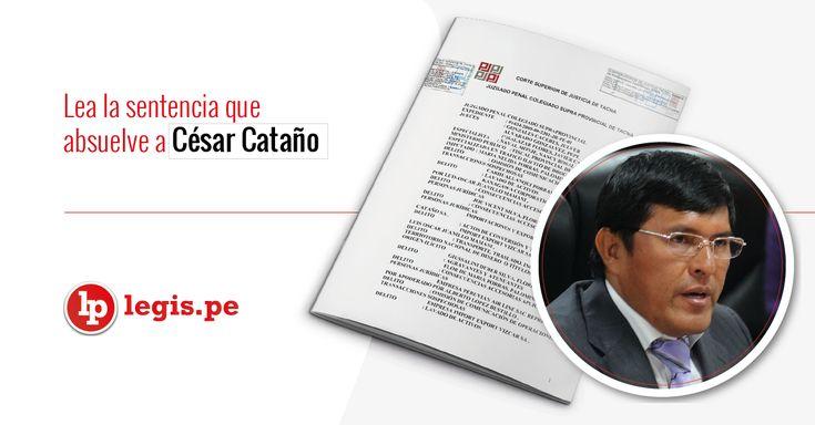 Lea la sentencia que absuelve a César Cataño del delito de lavado de activos