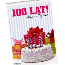 Kalendarz 100 LAT idealny na urodziny