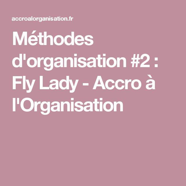 Méthodes d'organisation #2 : Fly Lady - Accro à l'Organisation