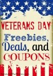 Veterans Day 2013 Freebies, Coupons, & Deals!