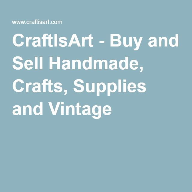 CraftIsArt - Buy and Sell Handmade, Crafts, Supplies and Vintage