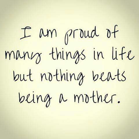 My proudest things: my God + being a mom.