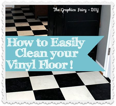 How to Easily Clean Vinyl Floors!!! No lie, this is the best tip that I've found for cleaning grimy ground in dirt from Vinyl flooring! Soo easy! #Cleaning #Floors http://thegraphicsfairy.com/my-secret-tip-for-easily-cleaning-vinyl-floors/