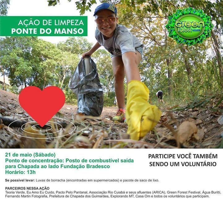 Neste sábado (21) de Maio a Green Forest Festival Teoria Verde Eu amo Eu cuido Pacto em Defesa das Cabeceiras do Pantanal. Juntamente com seus parceiros e voluntários realizarão mais uma Ação ecológica e o local escolhido foi a ponte do Manso. Reúna a família e os amigos e venha para essa corrente Green em prol do meio ambiente. PARTICIPE VOCÊ TAMBÉM SENDO UM VOLUNTÁRIO  21 de maio (Sábado) Ponto de concentração: Posto de combustível saída para Chapada ao lado Fundação Bradesco Horário: 13h…