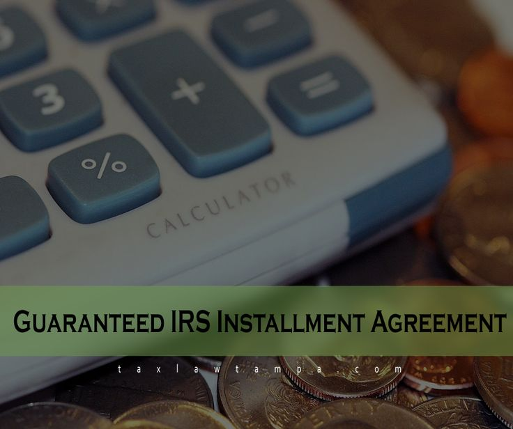 Guaranteed IRS Installment Agreement.  There are several advantages in entering a guaranteed IRS installment agreement – especially p if you have a tax liability with the IRS. First of all, when entering the installment agreement, the IRS commits to not taking out a tax lien against you.