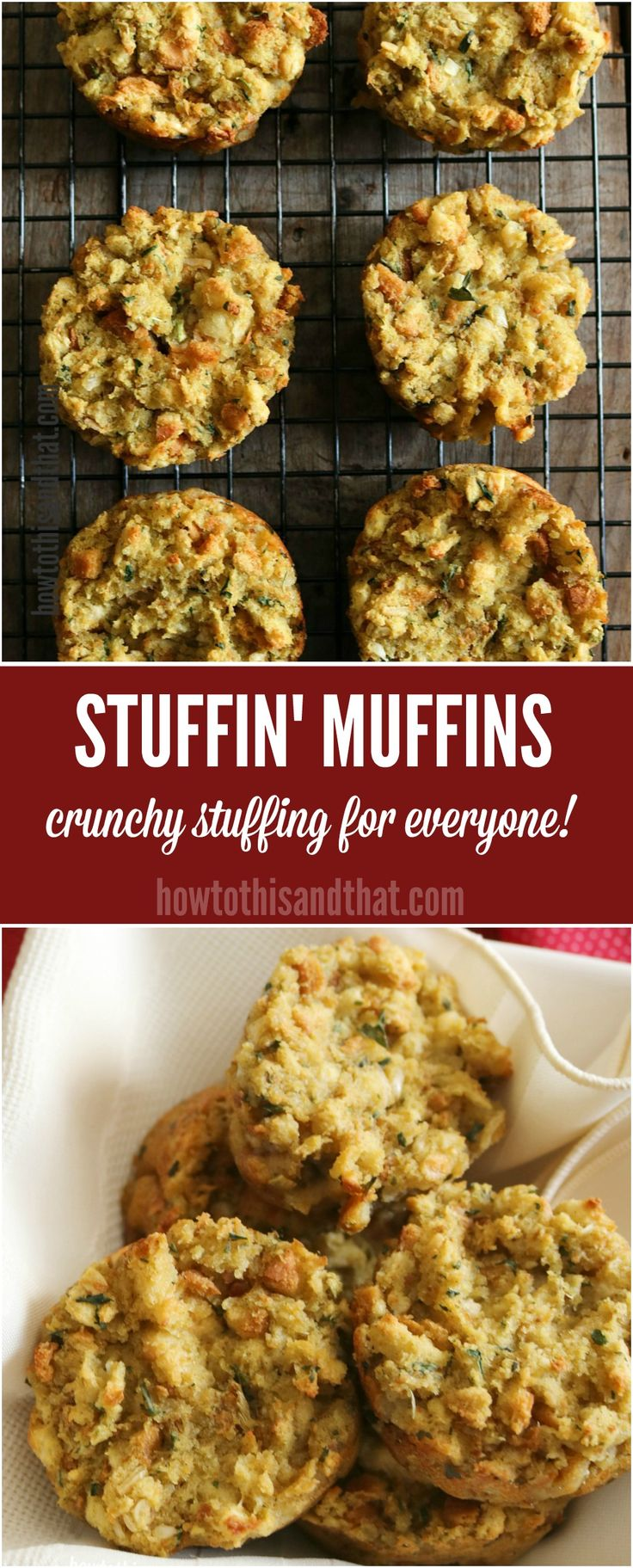 Stuffing Muffins- If you are a fan of those crunchy edges on the stuffing, then fight with your family over them no more! This easy preparation let's
